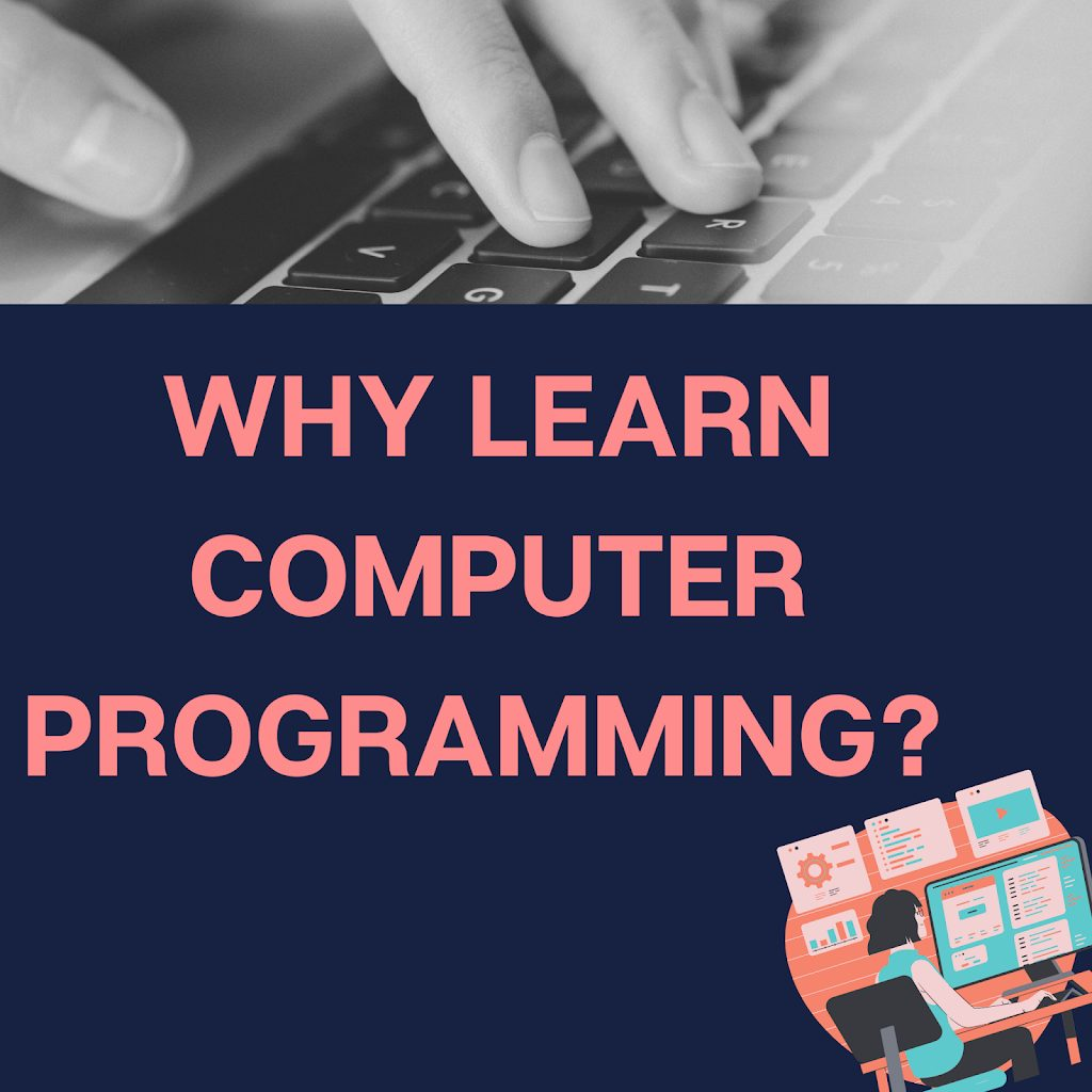 Why Children Should Learn Programming